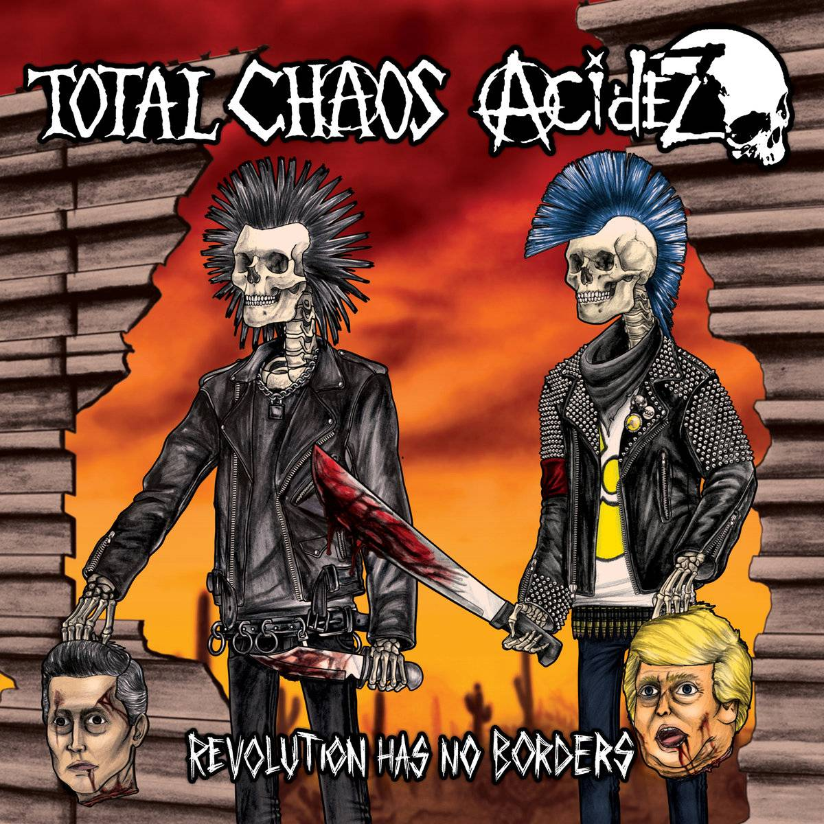 TOTAL CHAOS / ACIDEZ - REVOLUTION HAS NO BORDERS (SPLIT EP)